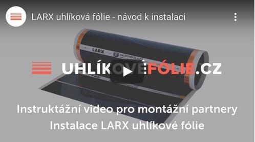 Inštalácia LARX uhlíkovej fólie 100W/m² a180W/m²
